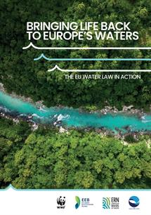 Bringing life back to Europe's waters: The EU water law in action